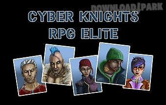 Cyber knights rpg elite