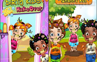 Dirty kids makeover