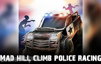 Mad hill climb police racing
