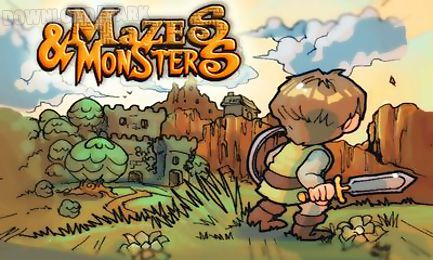 mazes & monsters