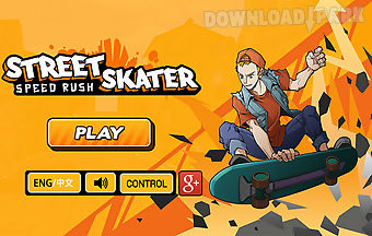 Street skater : speed rush
