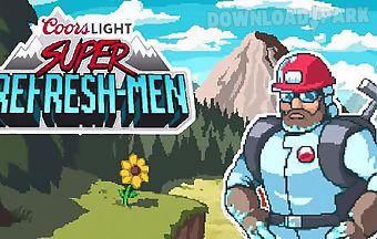 Coors light: super refresh-men