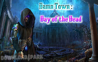 Damn town : day of the dead