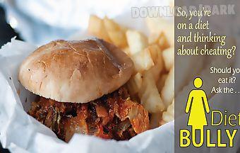 Diet bully
