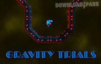 Gravity trials