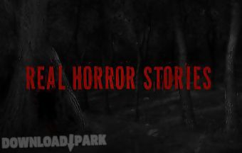 Real horror stories