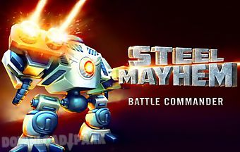 Steel mayhem: battle commander