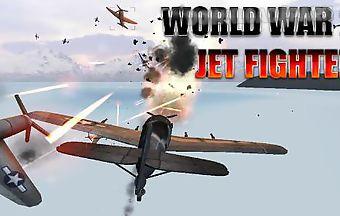 World war 2: jet fighter