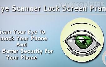 Eye scanner lock screen prank