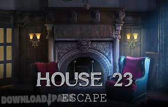 House 23: escape