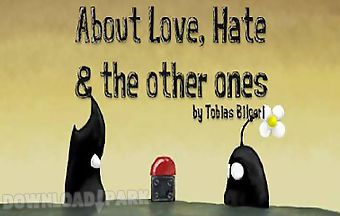 About love, hate and the others ..