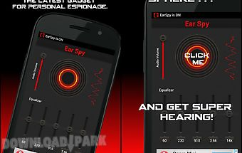 Ear spy: super hearing