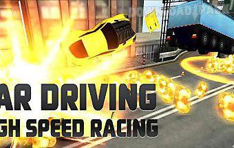 Car driving: high speed racing