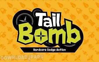 Tail bomb: hardcore dodge action