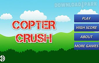 Copter crush