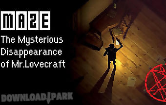 Maze: the mysterious disappearan..