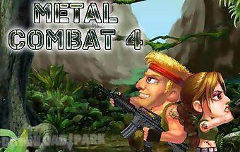 Metal combat 4
