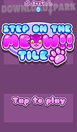 step on the meow tile