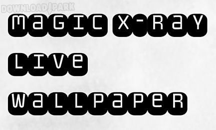 magic xray wallpaper x-ray