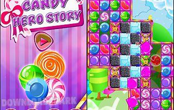 Candy hero story