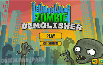 Zombie building demolitions