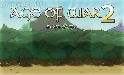 age of war 2~free