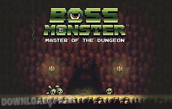 Boss monster: master of the dung..