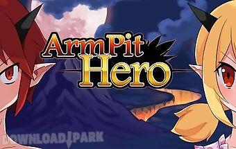 Armpit hero: king of hell