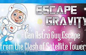 Escape gravity - astro guy escap..