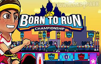 Born to run: championship