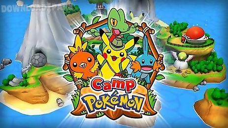 Camp pokemon Android Game free download in Apk