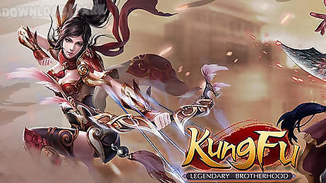 kung fu: legendary brotherhood