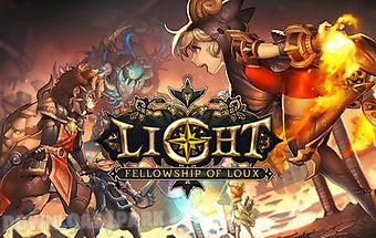Light: fellowship of loux