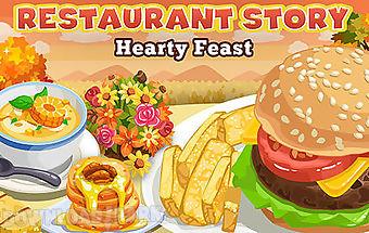 Restaurant story: hearty feast