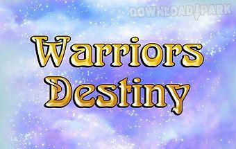 Warriors destiny