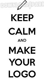 Keep calm maker Android App free download in Apk