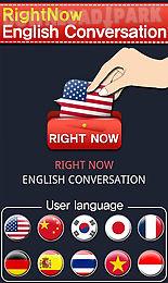 rightnow english conversation