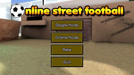 online street football