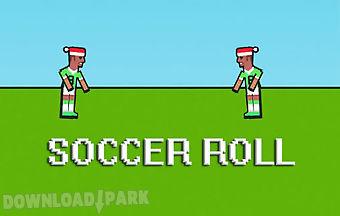 Soccer roll
