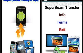 Superbeam transfer tips
