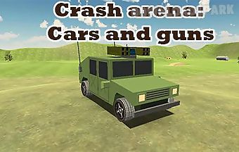 Crash arena: cars and guns