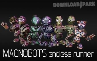 Magnobots: endless runner