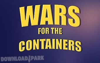 Wars for the containers
