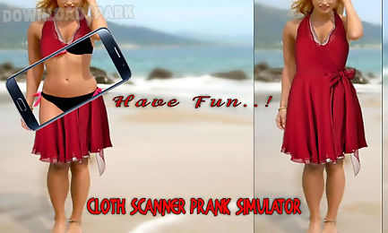 Cloth scanner simulator prank Android App free download in Apk