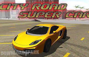 City road: super car