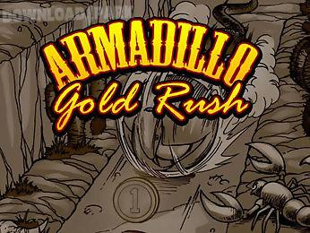 armadillo: gold rush