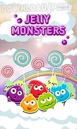 jelly monsters: sweet mania