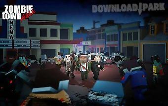Zombie town: ahhh