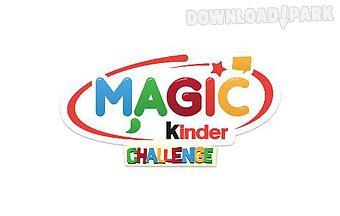 Magic kinder: challenge
