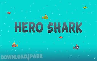 Hero shark